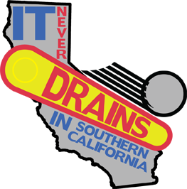 It Never Drains in Southern California